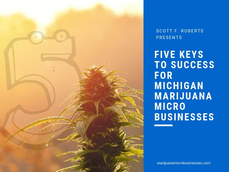Five Keys to Success for Michigan Marijuana Microbusinesses